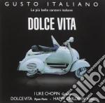 Gusto Italiano - La Dolce Vita cd musicale di Artisti Vari