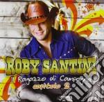 Roby Santini - Ragazzo Di Campagna Capitolo 2 cd musicale di Roby Santini