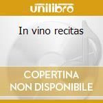 In vino recitas cd musicale di Giovanni Giusto