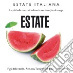 Estate Italiana - Estate cd musicale di Artisti Vari