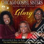 Glory - Chicago Gospel Sisters cd musicale di Artisti Vari