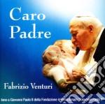 Fabrizio Venturi - Caro Padre cd musicale di Fabrizio Venturi