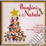 Bambini: E' Natale cd musicale di Artisti Vari