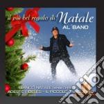 Il più bel regalo di natale cd musicale di Al bano Carrisi