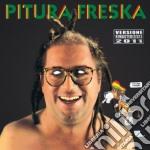Pitura Freska - 'na Bruta Banda cd musicale di Freska Pitura