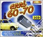 Anni 60-70 cd musicale di Artisti Vari