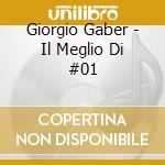 Giorgio Gaber - Il Meglio Di #01 cd musicale di Giorgio Gaber