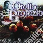 Otello Profazio - Calabria cd musicale di Otello Profazio