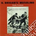 Otello Profazio - Il Brigante Musolino cd musicale di Otello Profazio