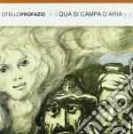 Otello Profazio - Qua Si Campa D'aria cd musicale di Otello Profazio