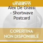 SHORTWAVE POSTCARD cd musicale di DE GRASSI ALEX
