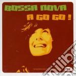 BOSSA NOVA A GO GO cd musicale di ARTISTI VARI
