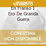 EN FRANSO I ERO DE GRANDA GUERA cd musicale di LOU DALFIN
