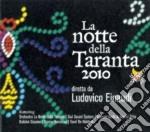 La notte della taranta 2010 cd musicale di Ludovico Einaudi