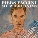 My wilderness cd musicale di Piers Faccini