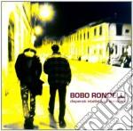 Bobo Rondelli - Disperati, Intellettuali, Ubriaconi cd musicale di RONDELLI BOBO