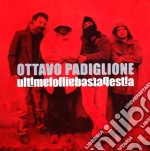 Ottavo Padiglione - Ultima Follia, Bestabestia cd musicale di OTTAVO PADIGLIONE