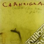 Carneigra - E Tutti I Pesci Vennero A Galla cd musicale di CARNEIGRA