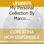 MY PERSONAL COLLECTION BY MARCO MATERAZZI cd musicale di ARTISTI VARI
