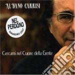 CERCAMI - NEL CUORE DELLA GENTE (SAN REMO 2007) cd musicale di AL BANO