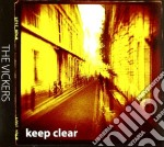 KEEP CLEAR                                cd musicale di Vickers The
