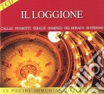 IL LOGGIONE - PAGINE IMMORTALI DELLA LIRICA cd musicale di ARTISTI VARI