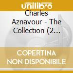 Aznavour Charles - The Collection cd musicale di Charles Aznavour