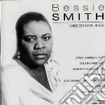 Smith Bessie - Careless Love Blues cd musicale di Bessie Smith