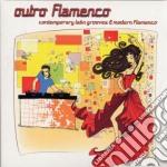 Outro flamenco cd musicale di Artisti Vari