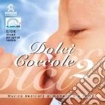 Dolci Coccole #02 cd musicale di