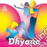 Dhyana cd musicale di
