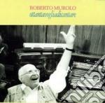 Roberto Murolo - Ottantavogliadicantare cd musicale di Roberto Murolo