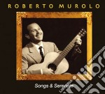 Roberto Murolo - Songs & Serenade 09 cd musicale di Roberto Murolo