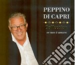 Peppino Di Capri - Collection - Se Non E' Amore cd musicale di Peppino Di capri
