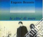 Eugenio Bennato - Le Citta'.. cd musicale di Eugenio Bennato