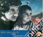 Eugenio Bennato - Mille E Una Notte Fa cd musicale di Eugenio Bennato