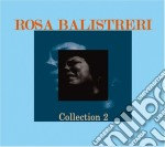 Rosa Balistreri - Collection 2 cd musicale di Rosa Balistreri