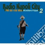 Radio Napoli City 2 cd musicale di ARTISTI VARI