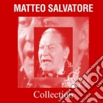 Matteo Salvatore - Collection cd musicale di Matteo Salvatore