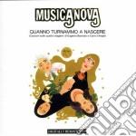 Musicanova - Quanno Turnammo.. cd musicale di MUSICANOVA