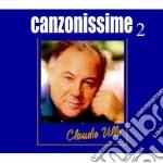 Claudio Villa - Canzonissime 2 cd musicale di Claudio Villa