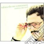 AMICO CHE VOLI (RIST,) cd musicale di Eduardo De Crescenzo