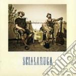 Scialaruga cd musicale di Scialaruga