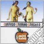 Miti e tabu cd musicale di Gerardo car Gargiulo