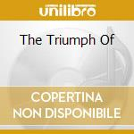 THE TRIUMPH OF cd musicale di REVENGE
