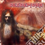 Desdemona - Look For Yourself cd musicale di DESDEMONA