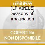 (LP VINILE) Seasons of imagination lp vinile di Stramonio