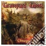 Ghost Graveyard - Omega cd musicale di GRAVEYARD GHOST