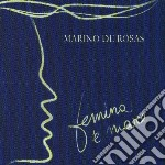 De Rosas Marino - Femina 'e Mare cd musicale di DE ROSAS MARINO