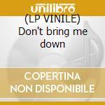 (LP VINILE) Don't bring me down lp vinile di Drop Noise